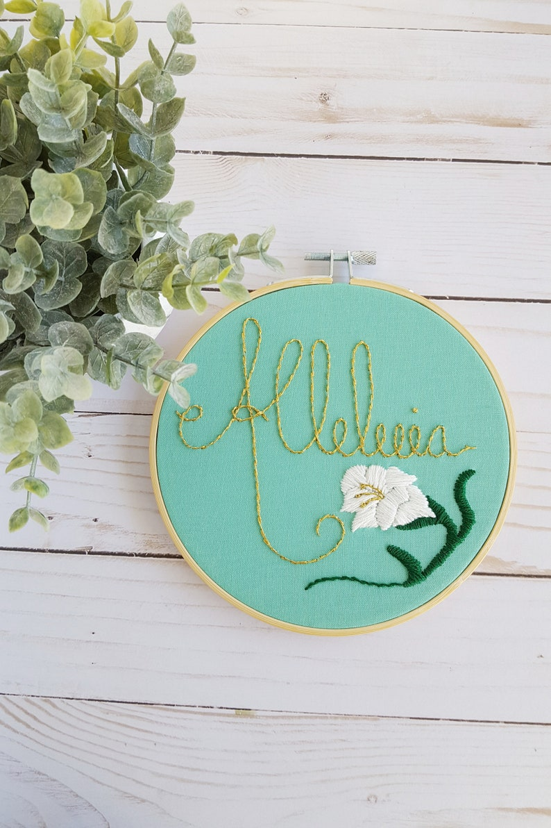 Alleluia Embroidery Hoop Modern Catholic Embroidery Lily Art image 0