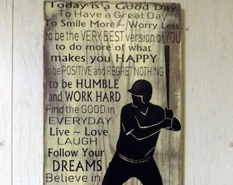 Inspirational Sign, Today is a good day to have a great day, Baseball sign, Follow your dreams, typography sign