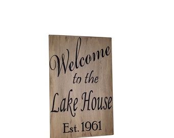 Custom Sign, Welcome to the Lake House personalized hand painted wooden sign, Custom Lake House Sign