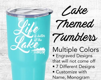 Lake Custom Travel mug, personalized Powder Coated Stainless Steel Tumbler Life is better at the lake, lakeaholic, Mermaid, Fish, Lake Bum