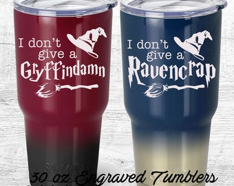 I don't give a gryffindamn, Ravencrap Harry Potter inspired Travel Tumbler,   Powder coated