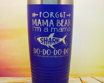 Mama Shark Travel mug, Engraved Powder coated Tumbler, includes lid and a reusable straw