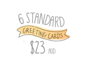 Any 6 Standard Greeting Cards Pack by Honey Cup