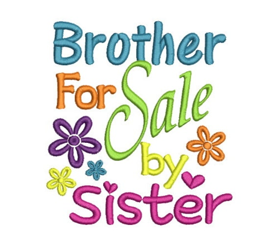 Sayings Brother For Sale By Sister Machine Embroidery Design Etsy