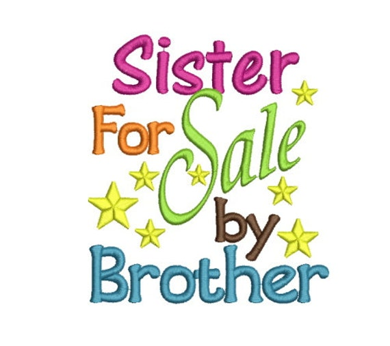 Sayings Sister For Sale By Brother Machine Embroidery Design Etsy