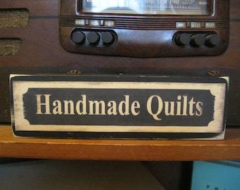 Handmade Quilts Primitive Rustic Wooden Sign Block Shelf Sitter