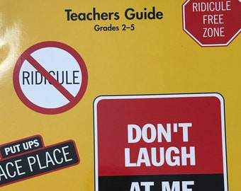 Anti-Bullying Don't Laugh At Me: Creating a Ridicule-free Classroom Teachers Guide Grades 2-5