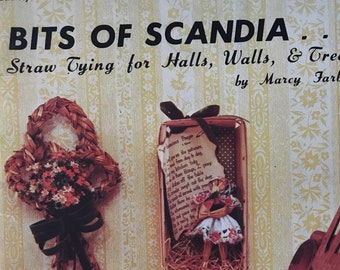 Straw Tying Craft Book Christmas Ornaments  Door Wreaths Dolls Country Folk Art Bits Of Scandia Decor Projects DIY Vintage Craft Supply