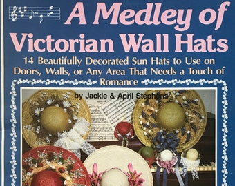 Wall Hat Craft Book / Victorian Decorating / Romantic Decor / DIY Door Wreath / Vintage Craft Supply / Get Lucky Vintage