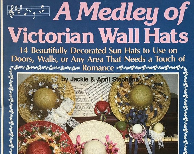 Medley of Victorian Wall Hats Vintage Craft Hobby Book