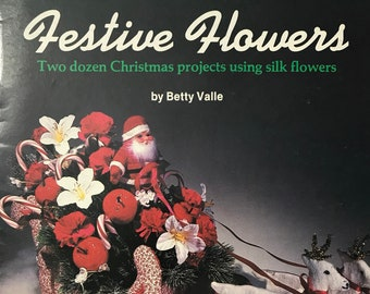Silk Flower Craft Book / Festive Flower Projects  / Vintage Craft Supply / Get Lucky Vintage