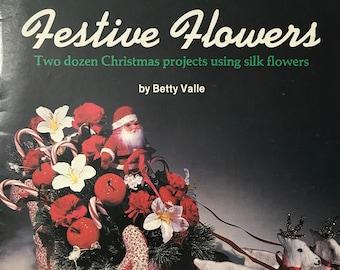 Christmas Silk Flower Craft Book Festive Flower Projects DIY Vintage Craft Supply