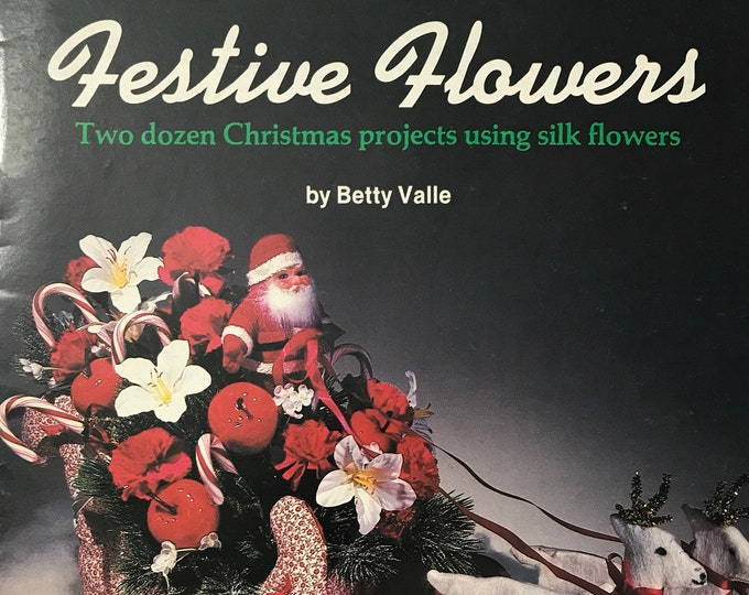 Flowers Christmas Festive Flower Projects Vintage Craft Hobby Book