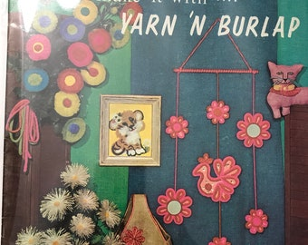 Burlap & Yarn Craft Sewing Patterns Projects DIY Book Vintage Craft Supply