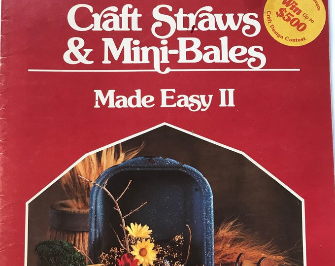 Craft Straws and Mini-Bales Made Easy II Vintage Craft Book