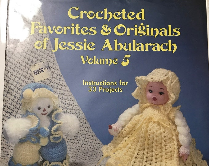Crocheted Favorites & Originals of Jessie Abularach Vintage Craft Hobby Book