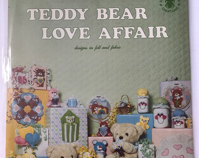 Teddy Bear Love Affair: Designs in Felt and Fabric Vintage Craft Hobby Book