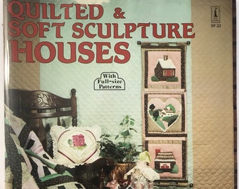 Quilted Houses Soft Sculpture Craft Sewing Patterns Projects DIY Book Vintage Craft Supply Wall Hangings Pillows