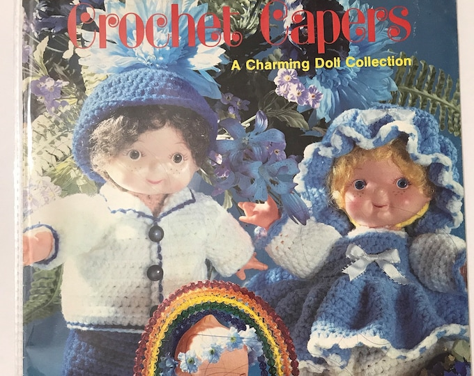 Crochet Capers - A Charming Doll Collection Vintage Craft Hobby Book