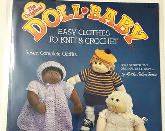 Soft Sculpture Doll Clothes Patterns Crochet & Knit Outfits for Doll Baby DIY Book Vintage Craft Supply Cabbage Patch Style Doll Clothes