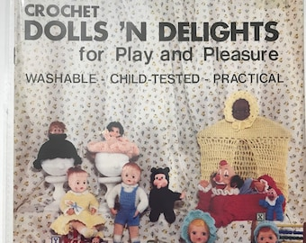 Crochet Doll Craft Book / Dolls 'N Delights For Play & Pleasure / Vintage Craft Supply / Get Lucky Vintage