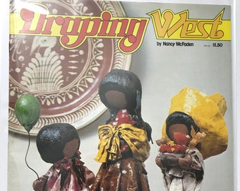 "Fabric Draping Dolls ""Draping West"" Mexican Indian Figure Draping Craft Doll Making Craft Patterns Projects DIY Book Vintage Craft Supply"