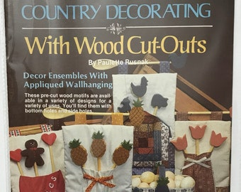 Appliques & Wood Cut-outs Country Decorating Projects Patterns DIY Book Vintage Craft Supply Country Decorating With Wood Cut-outs