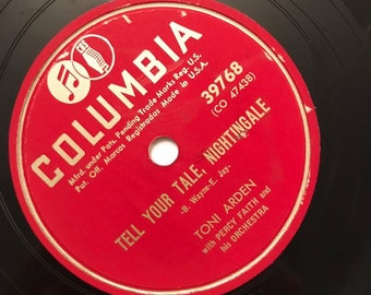 Take My Heart; Tell Your Tale, Nightingale by Toni Arden 1940s Schmaltzy Jazz Vintage Music 78 Columbia Record 10 inch Shellac Disc 39768