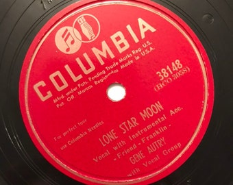 Play Fair; Lone Star Moon by Gene Autry 1940s Vintage Country Music 78 Columbia Record 10 inch Shellac Disc 38148/ Get Lucky Vintage