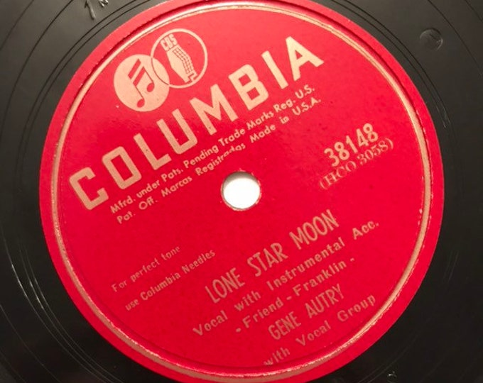 1940's Vintage 78 Record Play Fair; Lone Star Moon by Gene Autry Country Columbia 38148