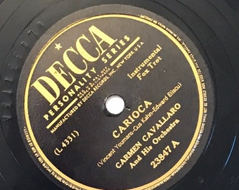 Carioca; Brazil by Carmen Cavallaro and His Orchestra 1940s Vintage Big Band Fox Trot Music 78 Decca Record 10 inch Shellac Disc 23847