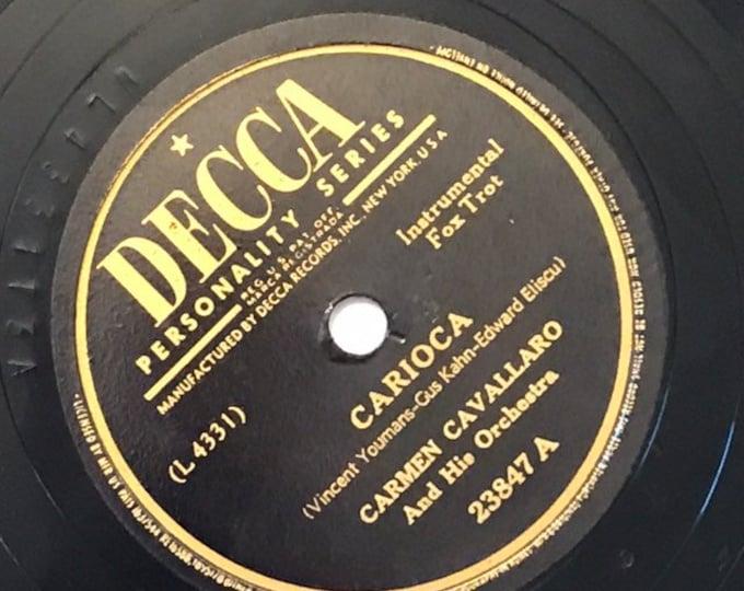 1940's Vintage 78 Record Carioca; Brazil by Carmen Cavallaro and His Orchestra Big Band Fox Trot 23847