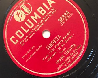 Senorita; If I Steal A Kiss by Frank Sinatra 1940s Vintage Music 78 Columbia Record 10 inch Shellac Disc 38334 B