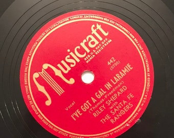 I've Got A Gal In Laramie; Honey, Be My Honey Bee by Riley Shepard 1940s Vintage 78 Music Record 10 inch Shellac Disc 442/ Get Lucky Vintage