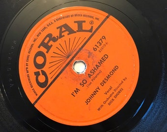 I'm So Ashamed; Play Me Hearts Flowers by Johnny Desmond 1950's Vintage 78 Coral Crooner Music Record  10 inch Shellac Disc 61379