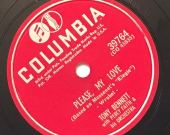 Please, My Love; Have a Good Time by Tony Bennett 1940s Vintage Crooner Music 78 Columbia Record 10 inch Shellac Disc 39764