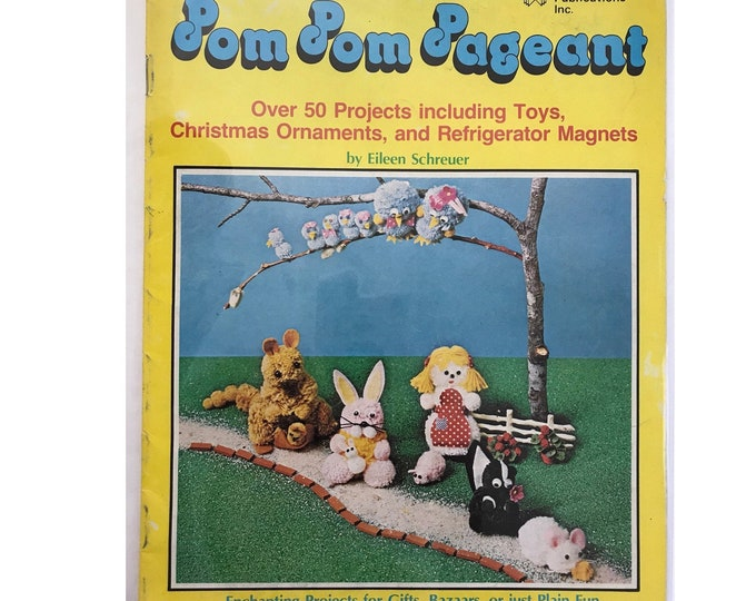 Kid's Pom Pom Pageant Vintage Craft Hobby Book