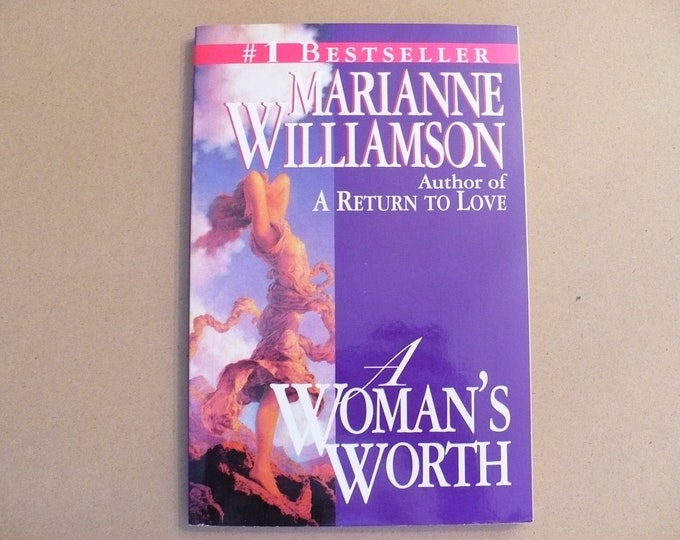 NEW A Woman's Worth  by Marianne Williamson