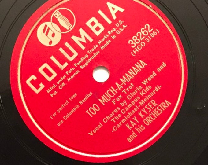 1940's Vintage 78 Record Too Much-A-Mananan; Ring, Telephone, Ring by Kay Kyser Big Band Fox Trot Columbia 38262