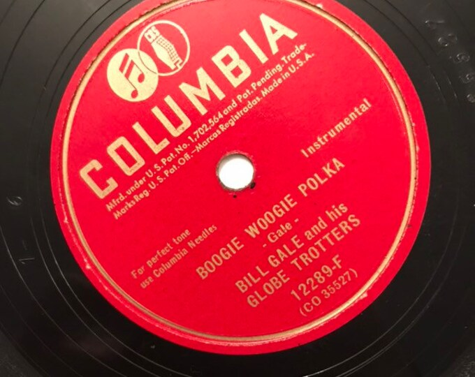 1940's Vintage 78 Record Boogie Woogie Polka; We're Gonna Have Some Fun by Bill Gale Globe Trotters Columbia 12289