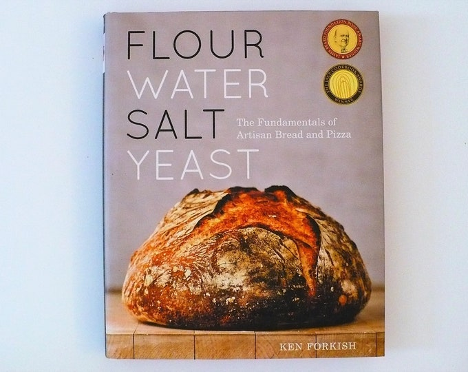 Flour Water Salt Yeast: The Fundamentals of Artisan Bread and Pizza Hardcover Cookbook