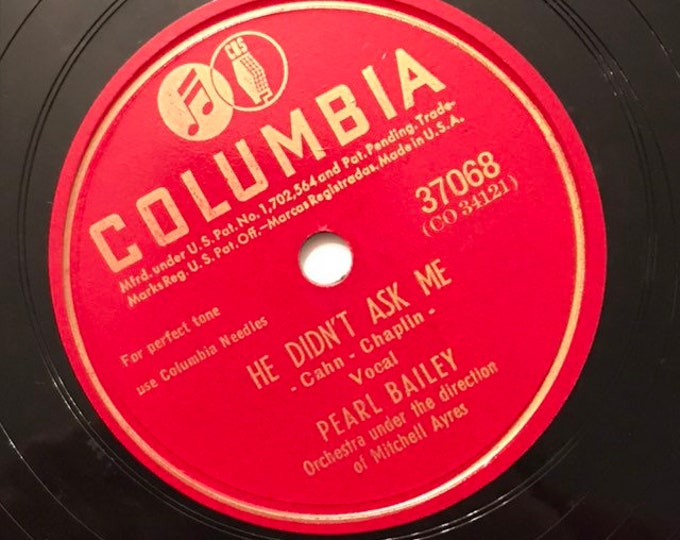 1940's Vintage 78 Record He Didn't Ask Me; I Ain't Talkin'  by Pearl Bailey Columbia 37068