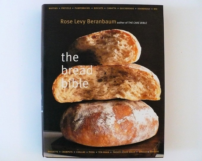 NEW The Bread Bible Hardcover Cookbook