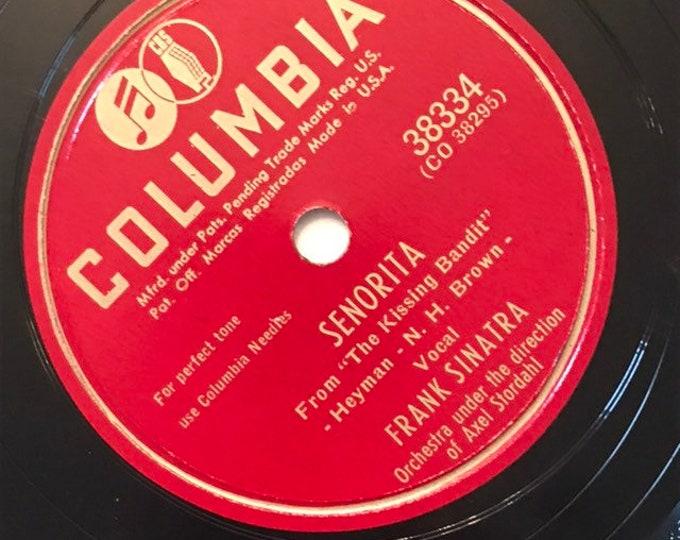 Senorita; If I Steal A Kiss by Frank Sinatra Crooner Columbia 38334 B
