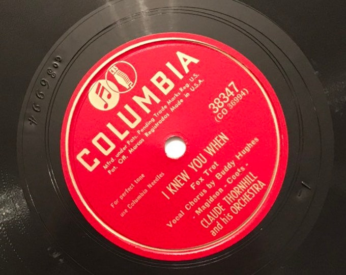 I Knew You When; Polka Dots and Moonbeams Claude Thornhill Big Band Fox Trot Columbia 38347