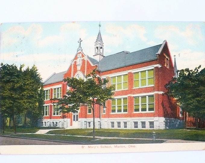 1907 St Mary's School Marion Ohio Vintage Postcard Posted