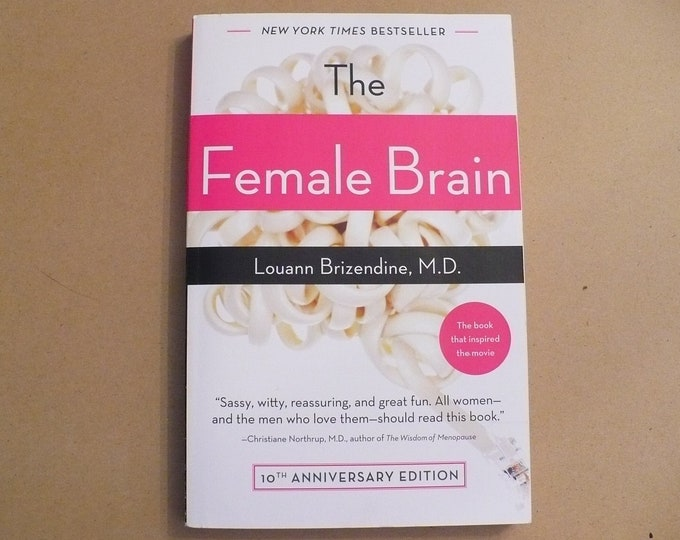 NEW The Female Brain by Louann Brizendine