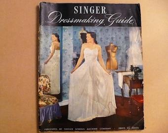 1947 Singer Dressmaking Guide Vintage Sewing Book
