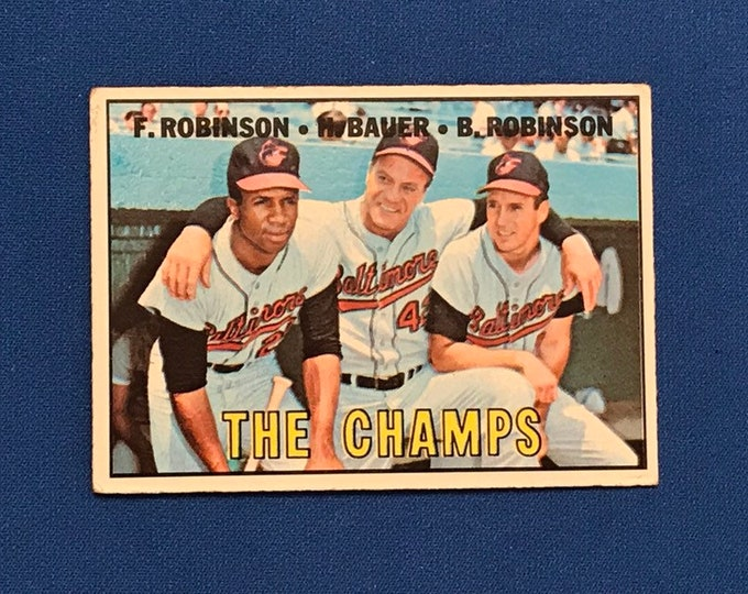 1967 Topps #1 The Champs  Orioles Robinson Bauer Robinson Vintage Baseball Card