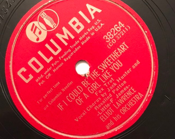 1940's Vintage 78 Record If I Could Be The Sweetheart; Box 155 by Elliot Lawrence Big Band Columbia 38264